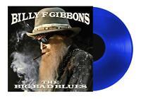 BILLY F GIBBONS - THE BIG BAD BLUES (TRANSLUCENT BLUE VINYL)   VINYL LP NEW+