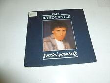 "PAUL HARDCASTLE - Foolin' Yourself - 1986 UK 2-track 7"" Vinyl single"