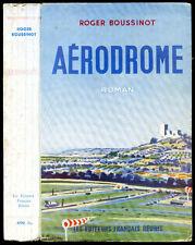 Aviation, Roger Boussinot : AERODROME, roman - 1954