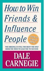 How to Win Friends and Influence People by Dale Carnegie NEW & Free Post AU
