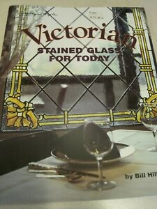 VICTORIAN Stained Glass for Today Bill Hillman 1989 40 page Craft Book VG++