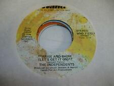 Northern Soul Unplayed NM! 45 THE INDEPENDENTS Arise and Shine (Let's Get It On)