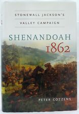 Peter Cozzens SHENANDOAH 1862 Stonewall Jackson's Valley Campaign Post FREE #X,