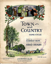 SHEET MUSIC -  TOWN AND COUNTRY SONG CYCLE - H.ERNEST HUNT & HAROLD CHEVALIER