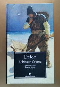 Robinson Crusoe - COME NUOVO, Daniel Defoe, Mondadori 2007 Oscar grandi classici