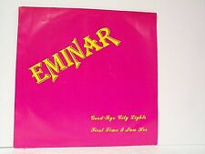 "EMINAR ""FIRST TIME I SAW HER / GOODBYE CITY LIGHTS"" 45w/PS MINT  GARAGE"