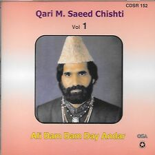 QARI M. SAEED CHISHTI VOL 1 - ALI DAM DAM DAY ANDAR - BRAND NEW QAWWALI CD