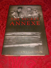 The Secret Annexe by Irene and Alan Taylor (2005, Hardcover) Signed #ac