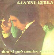 GIANNI BELLA - Non Si Puo Morire Dentro - Derby  - DBR 4161 Ita 1976
