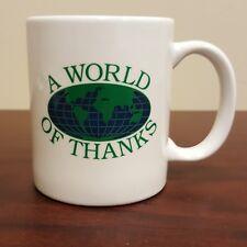 A World of Thanks World Globe Appreciation Coffee Mug Thank You