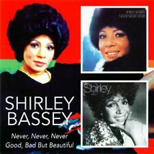 SHIRLEY BASSEY - NEVER, NEVER, NEVER / GOOD, BAD BUT BEAUTIFUL   2 CD 2005 BGO