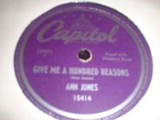 78RPM Capitol 15414 Ann Jones, Give Me Hundred Reasons /I Believe U Bab E- to E