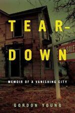 Teardown: Memoir of a Vanishing City-ExLibrary