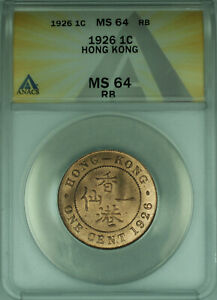 1926 Hong Kong One Cent 1c Coin ANACS MS-64 RB Mostly Red (WB1)