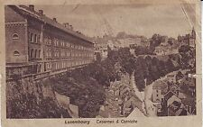 Luxembourg Ville - Casernes & Corniche circa 1930 used not mailed postcard