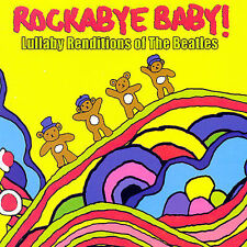 Rockabye Baby! Lullaby Renditions of The Beatles Used -
