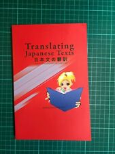 Translating Japanese Texts book by Kirsten Refsing and Lita Lundquiest