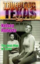 Best Man In Texas (Trueblood Texas (Numbered))