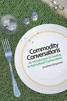 Commodity Conversations An Introduction to Trading in Agricultural Commodities