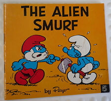 PEYO ~ SMURFS ~ THE ALIEN SMURF  ~ 1981 ORIGINAL SERIES