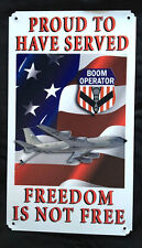 "KC-135 Proud Boom Operator 8""x14"" Vintage Sign"