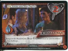 Buffy CCG TCG Angels Curse Limited Edition Card #2 Die Young and Stay Pretty
