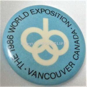 "EXPO 86 1 1/4"" ROUND BUTTON Lapel Pin BRITISH COLUMBIA Near Mint"