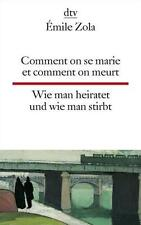 Comment on se marie et comment on meurt Wie man heiratet und wie man stirbt von