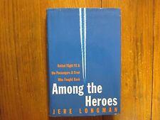 JERE LONGMAN Signed Book(United Flight 93(AMONG THE HEROES-'02 1st Edit Hardback