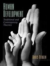 Human Development : Traditional and Contemporary Theories by Doris Bergen...
