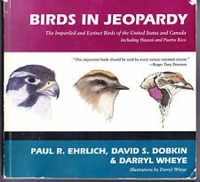 Birds in Jeopardy: The Imperiled and Extinct Birds of the United States