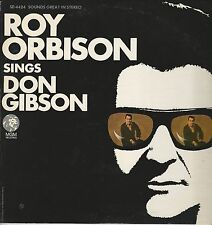 """Roy Orbison """"Sings Don Gibson"""" 1967 MGM SE-4424 """"Sweet Dreams""""Blue Blue Day"""" NM"""