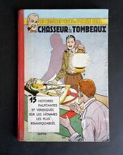 """BD RARE Oncle Paul """" Chasseur de Tombeaux """"  E.O. 1955"""