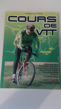 COURS DE VTT - Dossena & Orler - Editions de Vecchi
