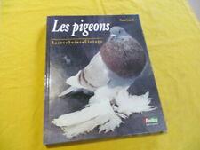 Les pigeons - Pierre Corcelle - Rustica 1992