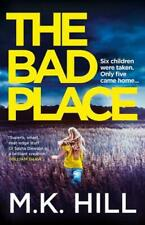 The Bad Place by Mark Hill (author)