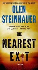 The Nearest Exit: A Novel (Milo Weaver), Steinhauer, Olen, Good Condition, Book