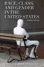 Race, Class, and Gender in the United States by Paula S. Rothenberg (2006,...