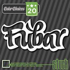 Fubar - vinyl decal sticker - f'd up beyond all rap gangsta yolo hood fresh -8