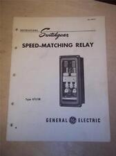 Vtg Ge General Electric Manual~Speed-Matching Relay Gtl11B~Switchgear 1950