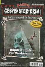 GESPENSTER-KRIMI Nr. 4 - Hundert Stufen zur Verdammnis - Frederic Collins - NEU