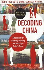 Decoding China *IN STOCK IN MELBOURNE - NEW*