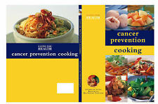 Good, Cancer Prevention Cooking (Eating for Health), Taylor, Beatrice Heywood, B