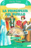 La principessa sul pisello. Con CD-ROM - Vega Edizioni -Libro in offerta!