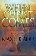 NEW - When Christ Comes by Lucado, Max