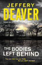 The Bodies Left Behind by Jeffery Deaver (Paperback, 2008) free delivery to aus