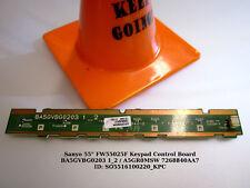 """Sanyo 55"""" FW55025F Keypad Control Board BA5GVBG0203 1_2 / A5GR0MSW 7268840AA7"""
