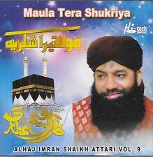 ALHAJ IMRAN SHAIKH ATTARI VOL 9 - MAULA TERA SHUKRIYA - NEW NAAT CD