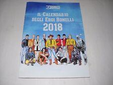 CALENDARIO 2018 EROI BONELLI DYLAN DOG NATHAN TEX MARTIN ORFANI LUCCA 2017 !