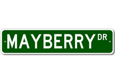 MAYBERRY Street Sign - Personalized Last Name Sign